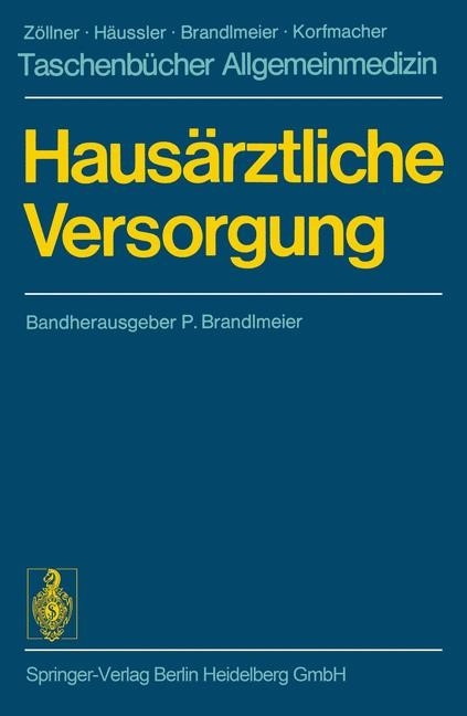 Hausärztliche Versorgung | Brandlmeier / Franz, 1974 | Buch (Cover)