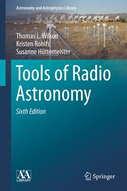 Abbildung von Wilson / Rohlfs / Hüttemeister | Tools of Radio Astronomy | 2013
