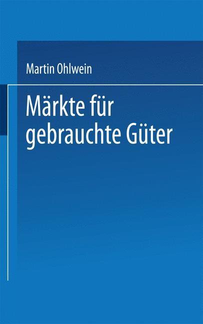 Märkte für gebrauchte Güter, 1999 | Buch (Cover)