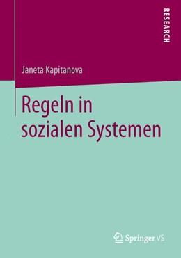 Abbildung von Kapitanova | Regeln in sozialen Systemen | 2013 | 2013
