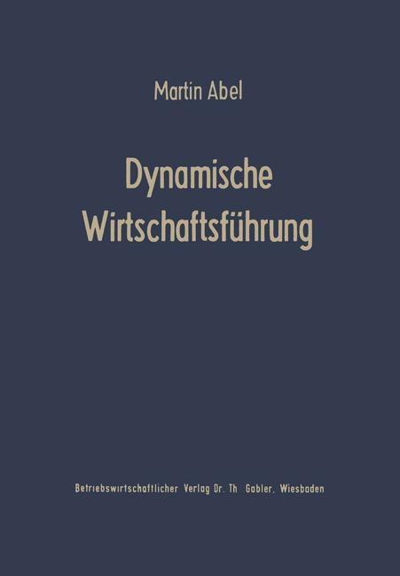 Dynamische Wirtschaftsführung | Abel, 1961 | Buch (Cover)