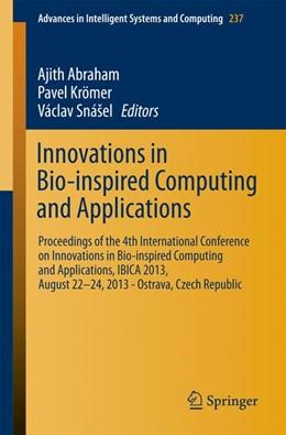 Abbildung von Abraham / Krömer / Snášel | Innovations in Bio-inspired Computing and Applications | 2013