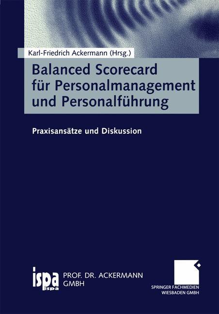 Balanced Scorecard für Personalmanagement und Personalführung   Ackermann   2000, 2000   Buch (Cover)