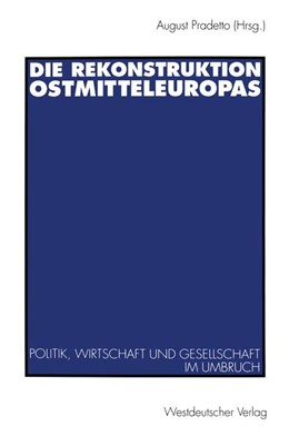 Abbildung von Pradetto | Die Rekonstruktion Ostmitteleuropas | 1994 | Politik, Wirtschaft und Gesell...