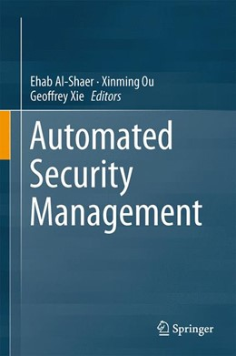 Abbildung von Al-Shaer / Ou | Automated Security Management | 1. Auflage | 2013 | beck-shop.de