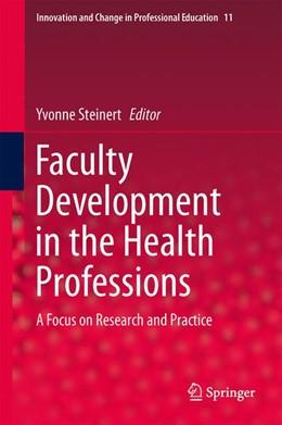 Abbildung von Steinert | Faculty Development in the Health Professions | 2014 | A Focus on Research and Practi... | 11
