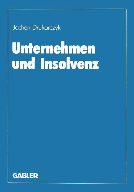 Unternehmen und Insolvenz | Drukarczyk, 2012 | Buch (Cover)