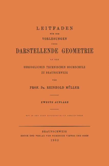 Leitfaden für die Vorlesungen über Darstellende Geometrie an der Herzoglichen Technischen Hochschule zu Braunschweig | Mueller, 1903 | Buch (Cover)