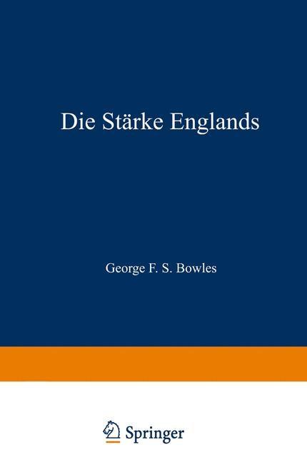 Die Stärke Englands | Bowles, 1938 | Buch (Cover)
