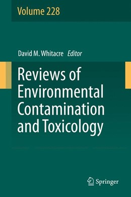 Abbildung von Whitacre | Reviews of Environmental Contamination and Toxicology Volume 228 | 2013 | 228
