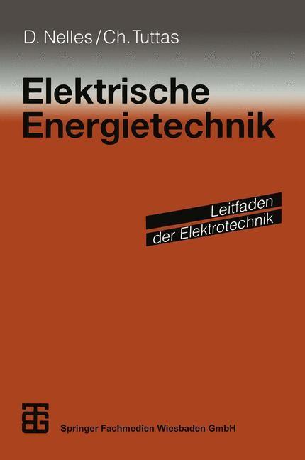 Abbildung von Meins / Scheithauer / Weidenfeller | Elektrische Energietechnik | 2013