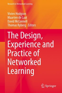 Abbildung von Hodgson / McConnell | The Design, Experience and Practice of Networked Learning | 1. Auflage | 2014 | beck-shop.de