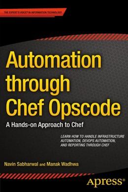 Abbildung von Sabharwal / Wadhwa   Automation through Chef Opscode   1. Auflage   2014   beck-shop.de