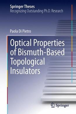 Abbildung von Di Pietro | Optical Properties of Bismuth-Based Topological Insulators | 2013