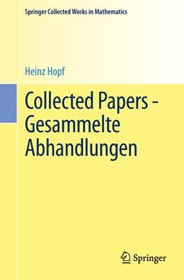 Abbildung von Hopf / Eckmann | Collected Papers - Gesammelte Abhandlungen | 2013