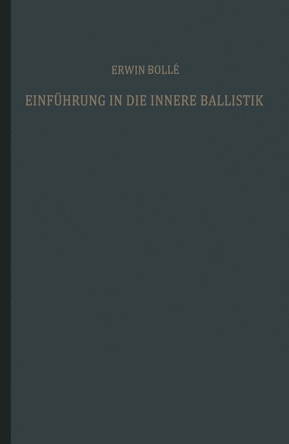 Abbildung von Bollé | Einführung in die innere Ballistik | 1941
