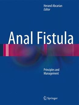 Abbildung von Abcarian | Anal Fistula | 2013 | Principles and Management