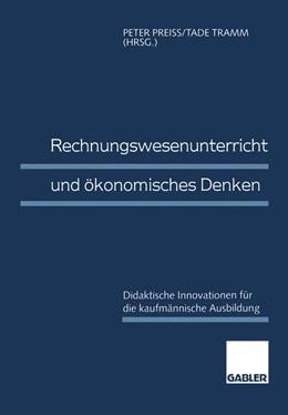 Abbildung von Preiß / Tramm | Rechnungswesenunterricht und ökonomisches Denken | 1. Auflage | 1996 | beck-shop.de