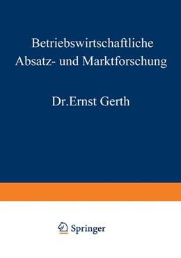 Abbildung von Gerth | Betriebswirtschaftliche Absatz- und Marktforschung | 2012