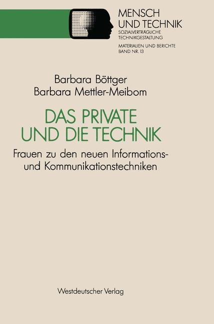 Das Private und die Technik | Mettler-Meibom, 1990 | Buch (Cover)