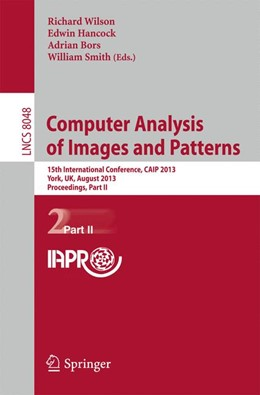 Abbildung von Wilson / Hancock / Bors / Smith | Computer Analysis of Images and Patterns | 2013 | 15th International Conference,... | 8048