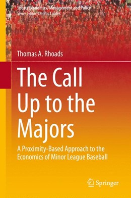 Abbildung von Rhoads | The Call Up to the Majors | 2015 | A Proximity-Based Approach to ... | 7