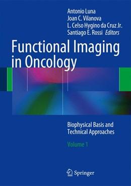 Abbildung von Luna / Vilanova   Functional Imaging in Oncology   1. Auflage   2013   beck-shop.de