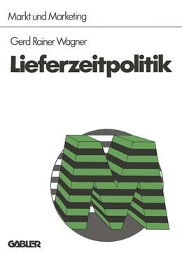 Abbildung von Wagner   Lieferzeitpolitik   2. Auflage   2013   2   beck-shop.de