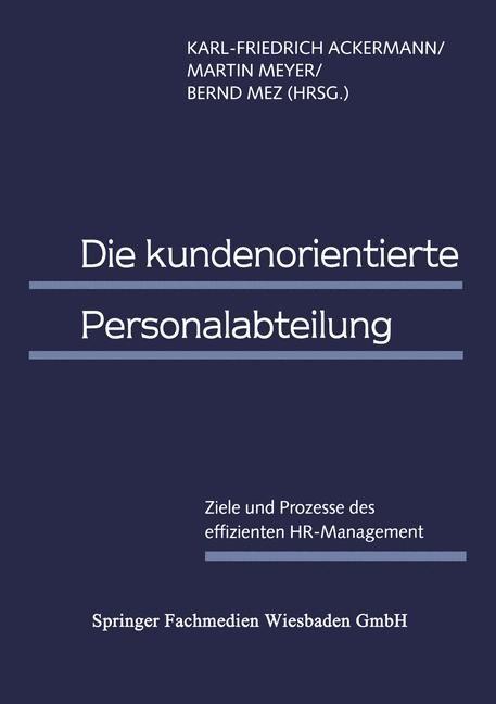 Die kundenorientierte Personalabteilung | Ackermann / Meyer / Mez | 1998, 1998 | Buch (Cover)