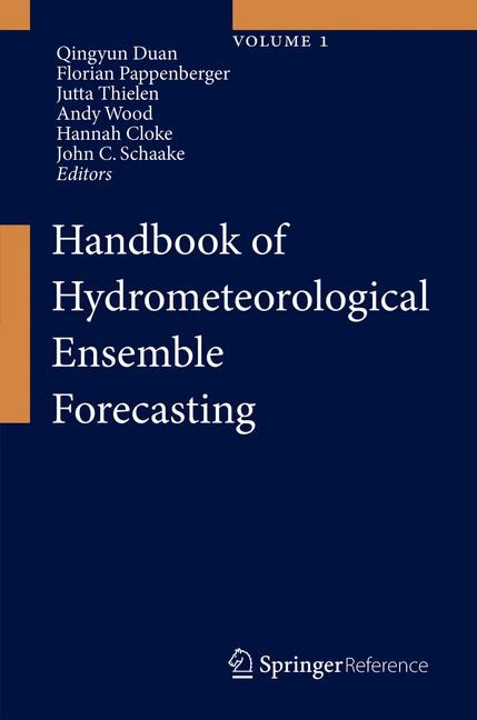 Handbook of Hydrometeorological Ensemble Forecasting | Duan / Pappenberger / Wood / Cloke / Schaake | 1st ed. 2019, 2017 | Buch (Cover)