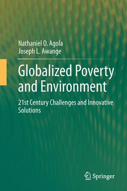 Abbildung von Agola / Awange | Globalized Poverty and Environment | 1. Auflage | 2013 | beck-shop.de