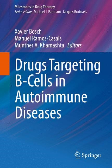 Drugs Targeting B-Cells in Autoimmune Diseases | Bosch / Ramos-Casals / Khamashta, 2013 | Buch (Cover)