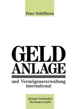 Abbildung von Schöllhorn | Geldanlage und Vermögensverwaltung international | 1. Auflage | 2012 | beck-shop.de