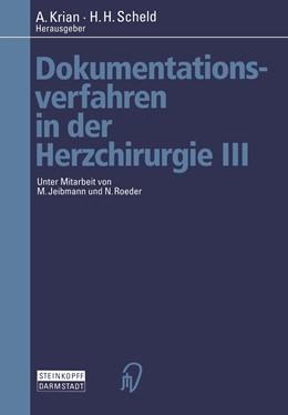 Abbildung von Krian / Scheld | Dokumentationsverfahren in der Herzchirurgie III | 2012