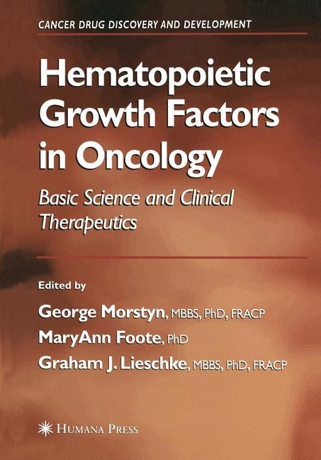 Hematopoietic Growth Factors in Oncology | Morstyn / Foote / Lieschke, 2012 | Buch (Cover)