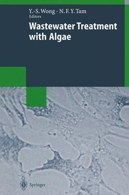 Abbildung von Kwong / Tam   Wastewater Treatment with Algae   1998   2013