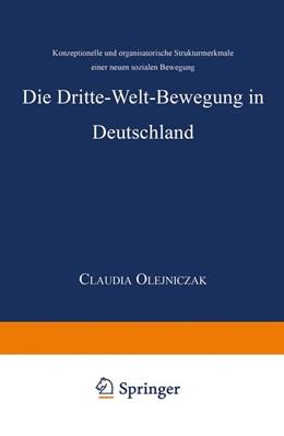 Abbildung von Die Dritte-Welt-Bewegung in Deutschland   1999   Konzeptionelle und organisator...