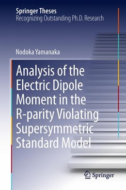 Abbildung von Yamanaka | Analysis of the Electric Dipole Moment in the R-parity Violating Supersymmetric Standard Model | 2014