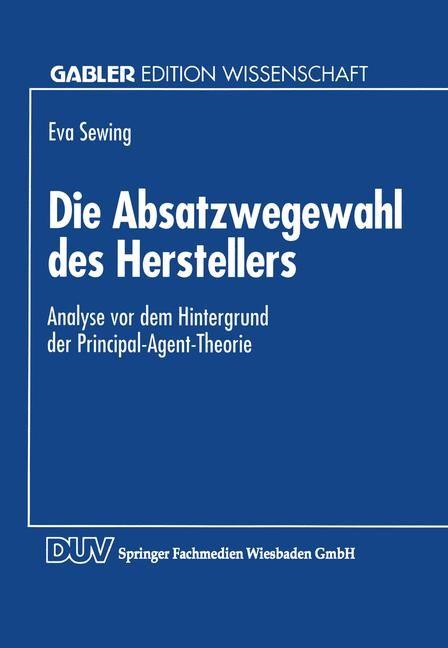 Die Absatzwegewahl des Herstellers, 1994 | Buch (Cover)