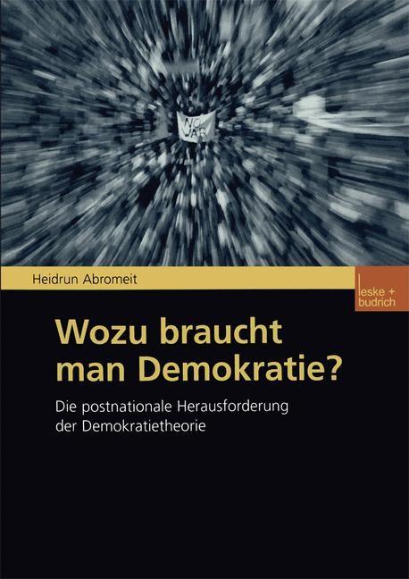 Wozu braucht man Demokratie? | Abromeit, 2002 | Buch (Cover)