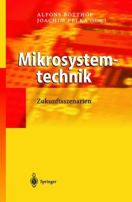 Mikrosystemtechnik | Botthof / Pelka, 2012 | Buch (Cover)