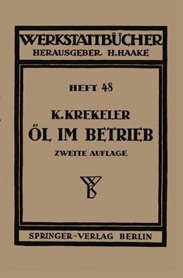 Abbildung von Krekeler / Haake | Öl im Betrieb | 1943 | 48