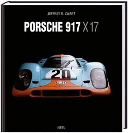 Abbildung von Porsche 917 x 17 | Limitierte Ausgabe auf 1000 Exemplare | 2010