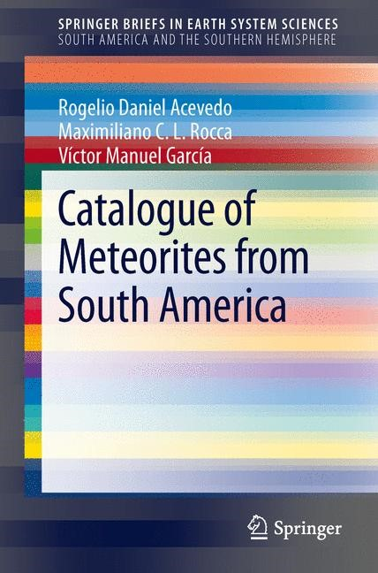 Catalogue of Meteorites from South America | Acevedo / Rocca / García, 2014 | Buch (Cover)