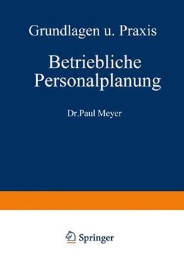 Abbildung von Meyer   Betriebliche Personalplanung   1968   Grundlagen und Praxis