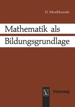 Abbildung von Meschkowski | Mathematik als Bildungsgrundlage | 1965