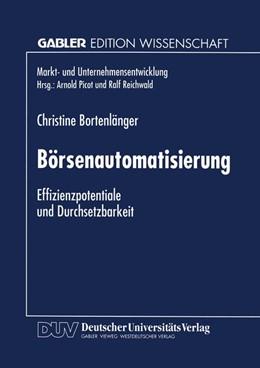 Abbildung von Börsenautomatisierung | 1996 | Effizienzpotentiale und Durchs...