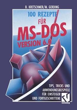 Abbildung von Kretschmer | 100 Rezepte für MS-DOS 6.0 | 1993 | Tips, Tricks und Anwendungsbei...