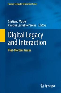 Abbildung von Maciel / Pereira   Digital Legacy and Interaction   1. Auflage   2013   beck-shop.de