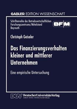 Abbildung von Das Finanzierungsverhalten kleiner und mittlerer Unternehmen | 1999 | Eine empirische Untersuchung